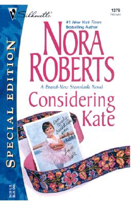 Image for Considering Kate (The Stanislaskis) (Silhouette Special Edition No. 1379) (Silhouette Special Edition)