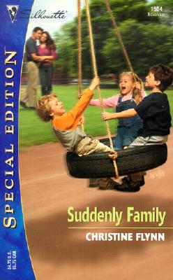 Image for Suddenly Family (Silhouette Special Edition) (Silhoutte Special Edition, No. 1504)