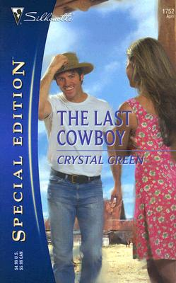 Image for The Last Cowboy (Silhouette Special Edition)