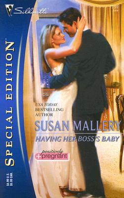 Image for Having Her Boss's Baby (Silhouette Special Edition)