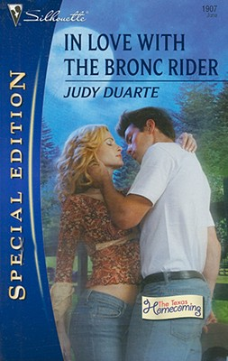 In Love With The Bronc Rider (Silhouette Special Edition), Judy Duarte