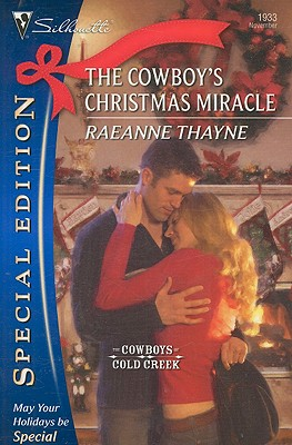The Cowboy's Christmas Miracle (Silhouette Special Edition), RAEANNE THAYNE