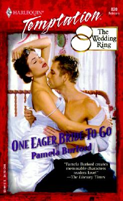 Image for One Eager Bride To Go (The Wedding Ring) (Temptation 820)