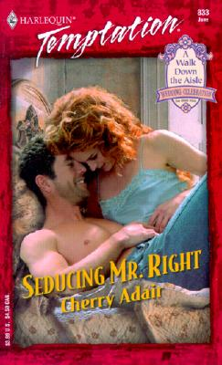 Image for Seducing Mr. Right