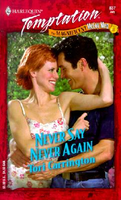 Image for Never Say Never Again (The Magnificent Mccoy Men) (Temptation, 837)