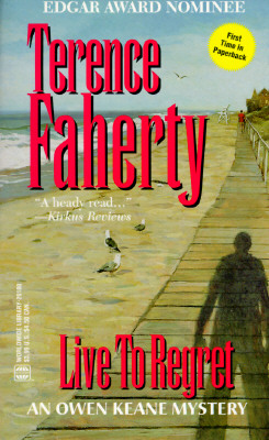 Live To Regret, Faherty,