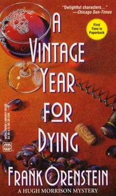 Image for A Vintage Year For Dying (A Hugh Morrison Mystery)