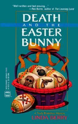 Death And The Easter Bunny, Linda Berry