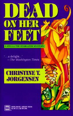 DEAD ON HER FEET, Jorgensen, Christine T.