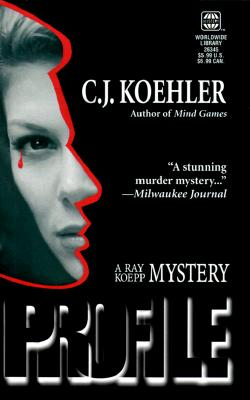 Image for Profile (A Ray Koepp Mystery)