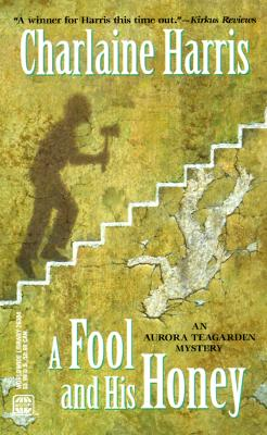 Image for Fool And His Honey: An Aurora Teagarden Mystery (Worldwide Library Mysteries)