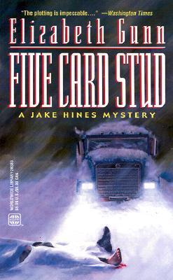 Five Card Stud (Worldwide Library Mysteries), Elizabeth Gunn