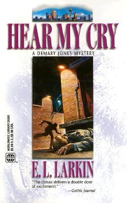 Hear My Cry (Worldwide Library Mysteries), Larkin