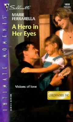 Image for A Hero in Her Eyes (Childfinders, Inc.) (Silhouette Intimate Moments No. 1059) (Intimate Moments, 1059)