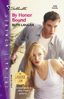 By Honor Bound (The Lassiter Law) (Silhoutte Intimate Moments, No. 1111), RUTH RYAN LANGAN