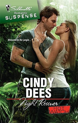 Night Rescuer (Silhouette Romantic Suspense), CINDY DEES