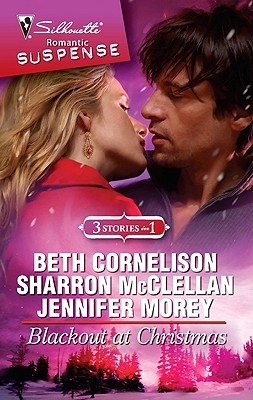Blackout at Christmas: Stranded With The Bridesmaid Santa Under Cover Kiss Me On Christmas (Silhouette Romantic Suspense), BETH CORNELISON, SHARRON MCCLELLAN, JENNIFER MOREY
