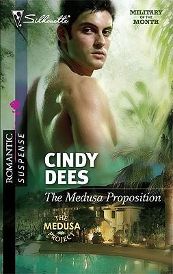The Medusa Proposition (Silhouette Romantic Suspense), Cindy Dees