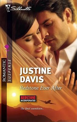 Redstone Ever After (Silhouette Romantic Suspense), Justine Davis