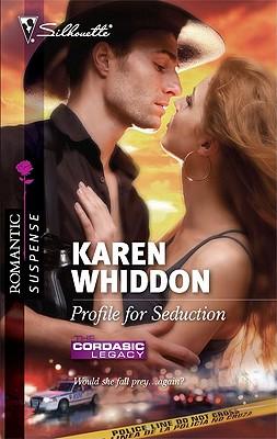 Profile for Seduction (Silhouette Romantic Suspense), Karen Whiddon