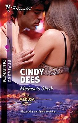 Medusa's Sheik (Silhouette Romantic Suspense), Cindy Dees