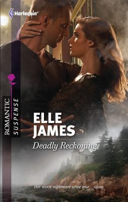 Deadly Reckoning (Harlequin Romantic Suspense), Elle James