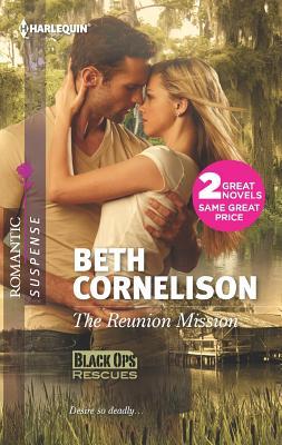 The Reunion Mission & Tall Dark Defender: The Reunion Mission Tall Dark Defender (Harlequin Romantic Suspense), Beth Cornelison