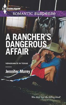 Image for A Rancher's Dangerous Affair (Harlequin Romantic Suspense)
