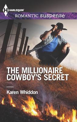 The Millionaire Cowboy's Secret (Harlequin Romantic Suspense), Karen Whiddon