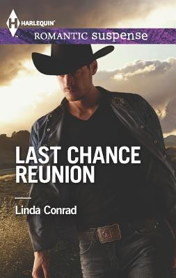 Last Chance Reunion: Texas Cold CaseTexas Lost and Found, Linda Conrad