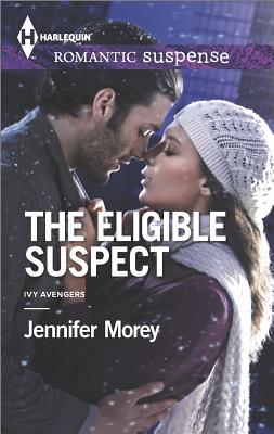 Image for The Eligible Suspect (Harlequin Romantic Suspense Ivy Avengers)