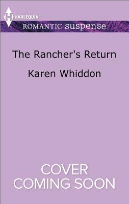 Image for The Rancher's Return (Harlequin Romantic Suspense)