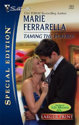 Taming The Playboy (Silhouette Special Large Print), Marie Ferrarella
