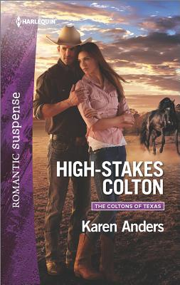 Image for High-Stakes Colton (The Coltons of Texas)