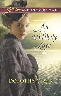 Image for An Unlikely Love (Love Inspired Historical)