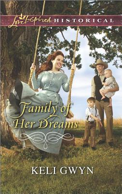 Image for FAMILY OF HER DREAMS LOVE INSPIRED HISTORICAL