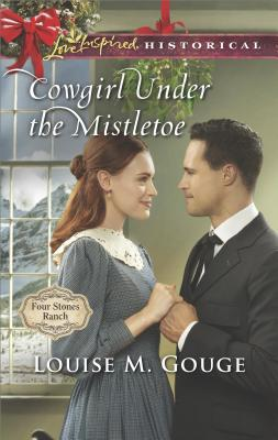Image for Cowgirl Under the Mistletoe (Four Stones Ranch)
