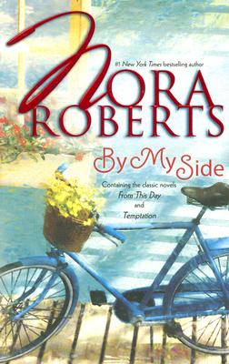 By My Side: From This DayTemptation, NORA ROBERTS