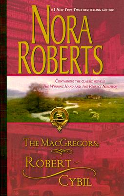 Image for The MacGregors: Robert & Cybil: The Winning Hand The Perfect Neighbor