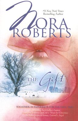 THE GIFT Home for Christmas/ all I Want for Christmas / Gabriel's Angel, Roberts, Nora