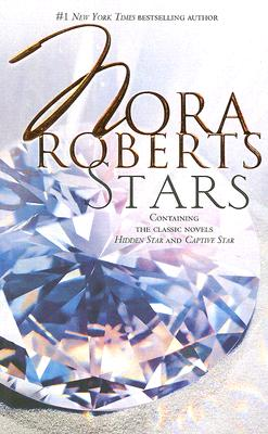 Stars: Hidden Star Captive Star (The Stars of Mithra), Nora Roberts