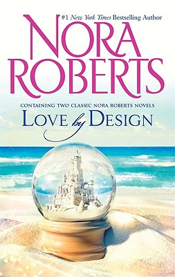 Love By Design, Nora Roberts
