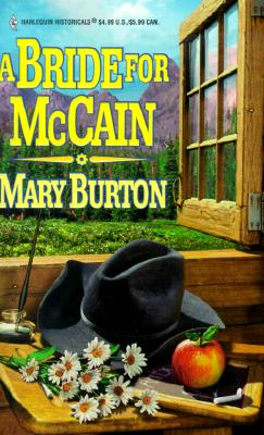 A Bride for McCain (Harlequin Historicals), MARY BURTON