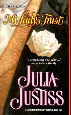 My Lady's Trust, Justiss, Julia