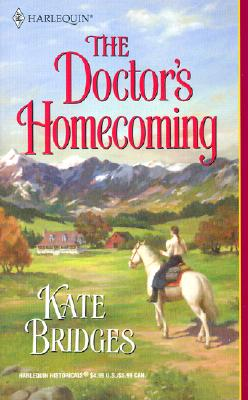 Image for Doctor'S Homecoming (Harlequin Historical)