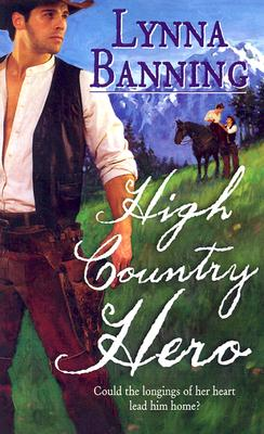 Image for High Country Hero (Harlequin Historical Series)