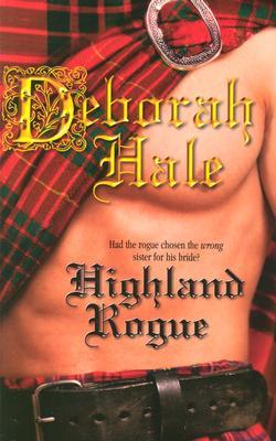 Highland Rogue (Historical), DEBORAH HALE