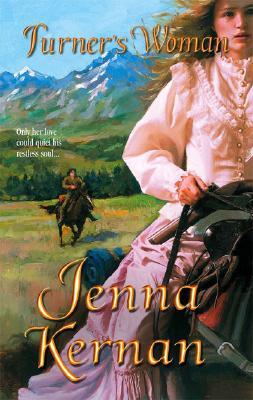 Turner's Woman, Kernan, Jenna