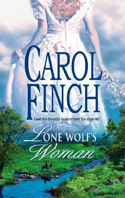 Lone Wolf's Woman (Historical), CAROL FINCH