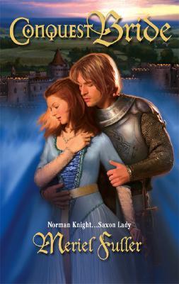 Conquest Bride (Historical), MERIEL FULLER